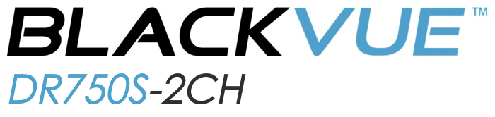 BLACKVUE DR750S 2CH - В УКРАИНЕ - BLACKVUE.NET.UA